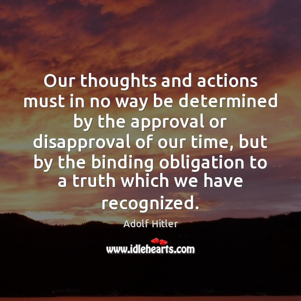 Our thoughts and actions must in no way be determined by the Image