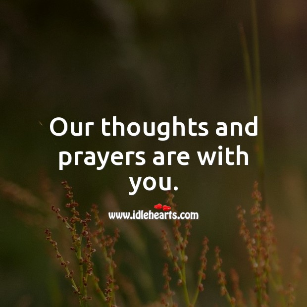 Our thoughts and prayers are with you. Get Well Soon Messages Image