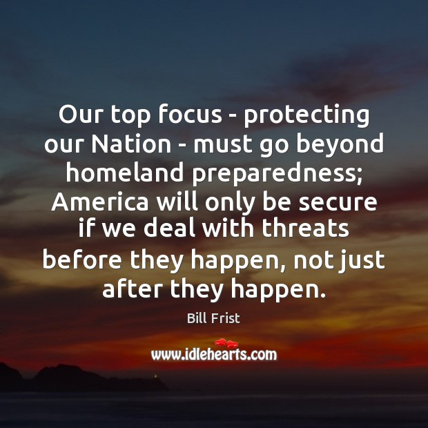 Image, Our top focus – protecting our Nation – must go beyond homeland