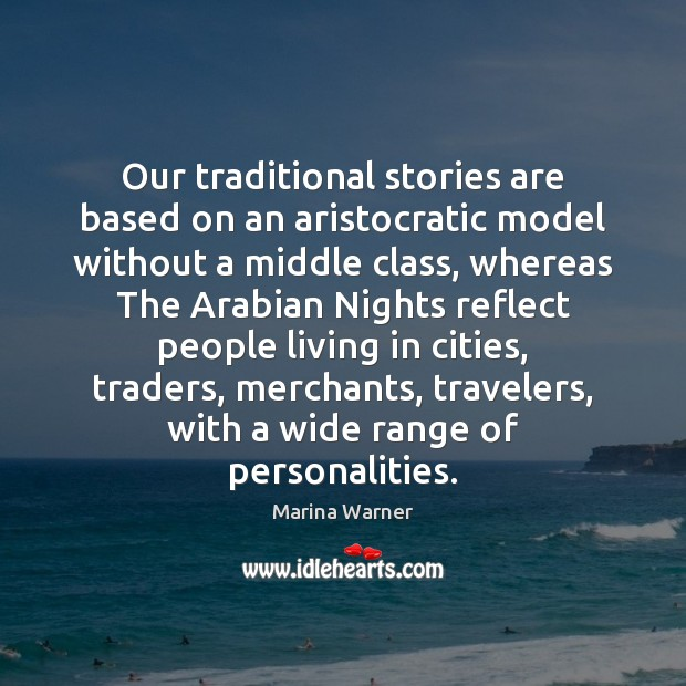 Image, Our traditional stories are based on an aristocratic model without a middle