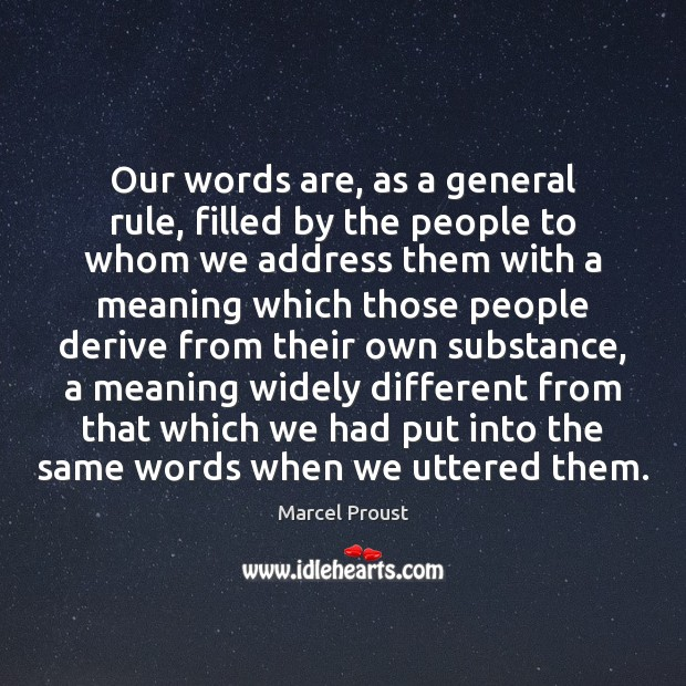Image, Our words are, as a general rule, filled by the people to
