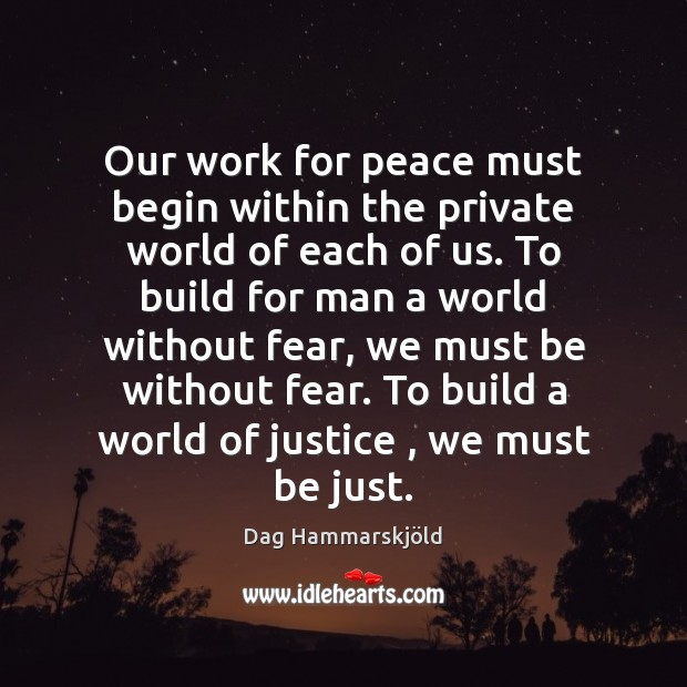 Our work for peace must begin within the private world of each Image