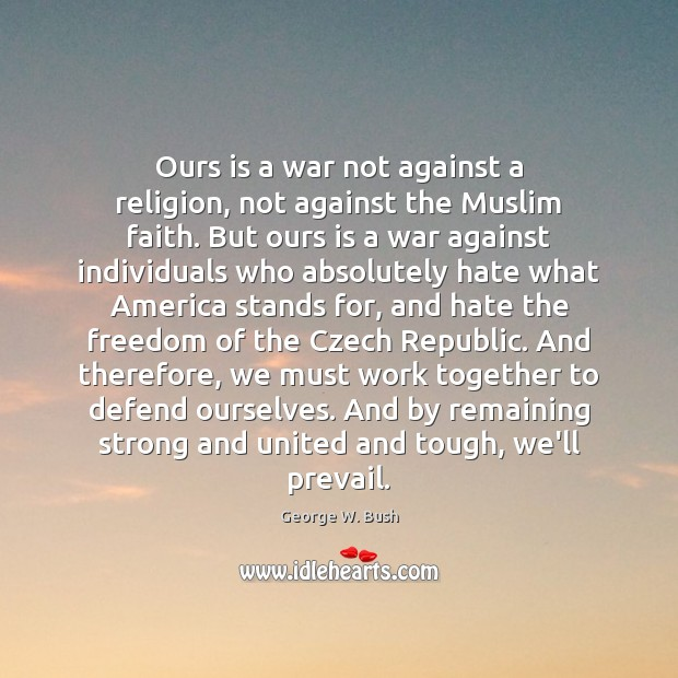 Image, Ours is a war not against a religion, not against the Muslim
