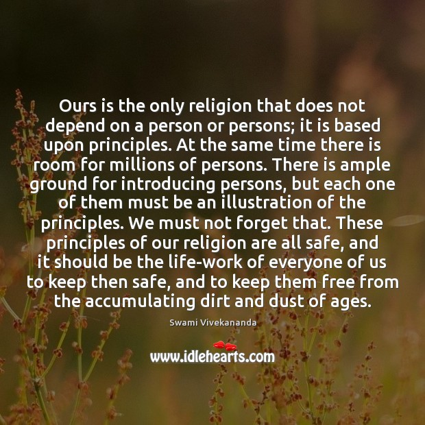Image, Ours is the only religion that does not depend on a person