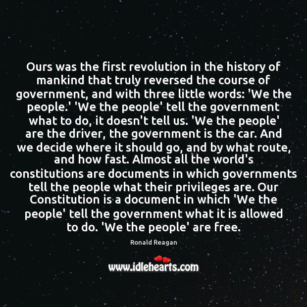 Image, Ours was the first revolution in the history of mankind that truly