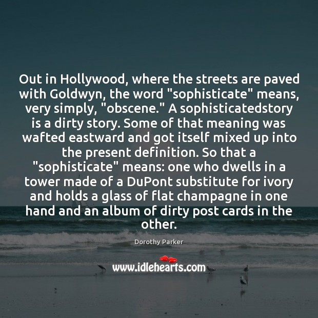 """Out in Hollywood, where the streets are paved with Goldwyn, the word """" Image"""