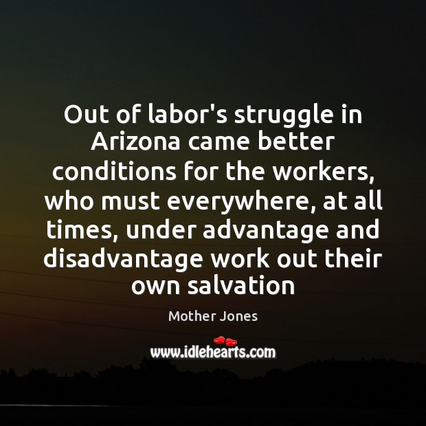 Out of labor's struggle in Arizona came better conditions for the workers, Image