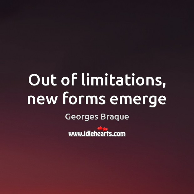 Image, Out of limitations, new forms emerge