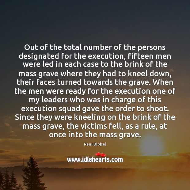 Out of the total number of the persons designated for the execution, Image