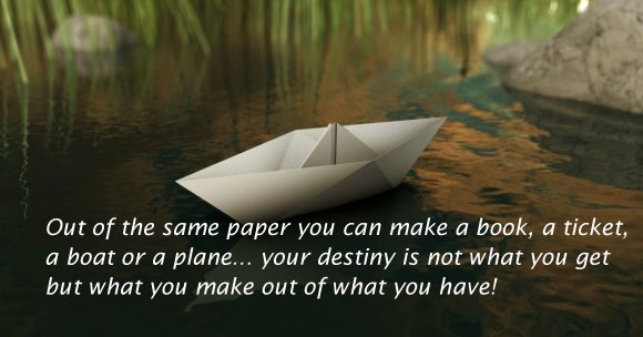 Image, Your destiny is what you make out of what you have
