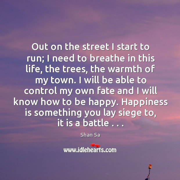 Image, Out on the street I start to run; I need to breathe