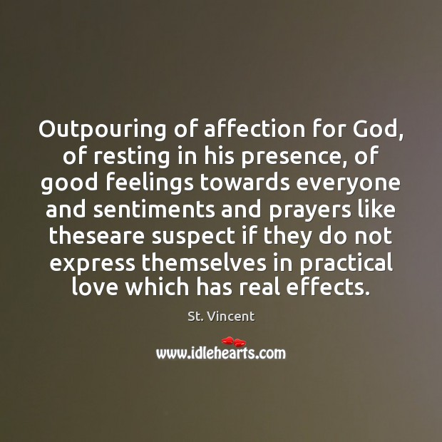 Outpouring of affection for God, of resting in his presence, of good Image