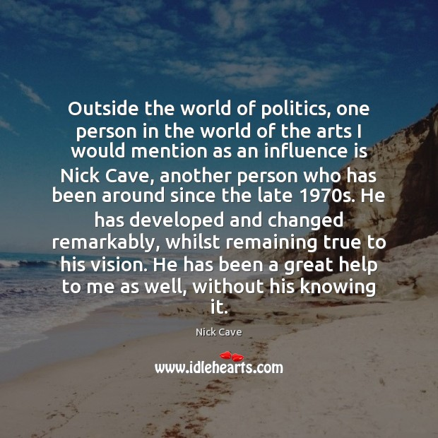 Outside the world of politics, one person in the world of the Image