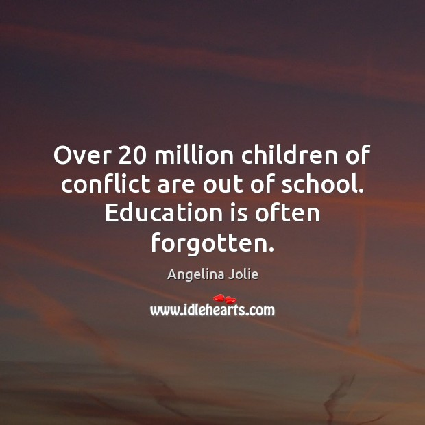 Over 20 million children of conflict are out of school. Education is often forgotten. Image