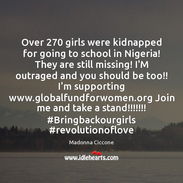 Over 270 girls were kidnapped for going to school in Nigeria! They are School Quotes Image