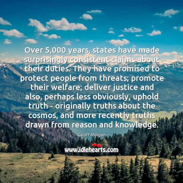 Over 5,000 years, states have made surprisingly consistent claims about their duties. They Image