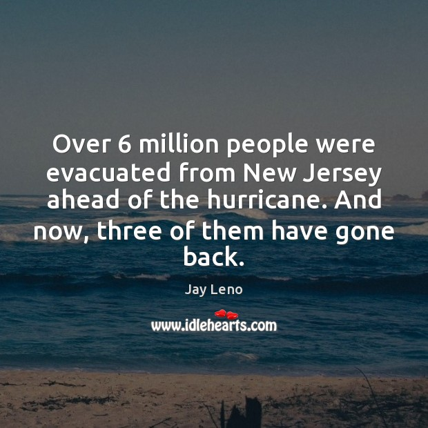 Over 6 million people were evacuated from New Jersey ahead of the hurricane. Image