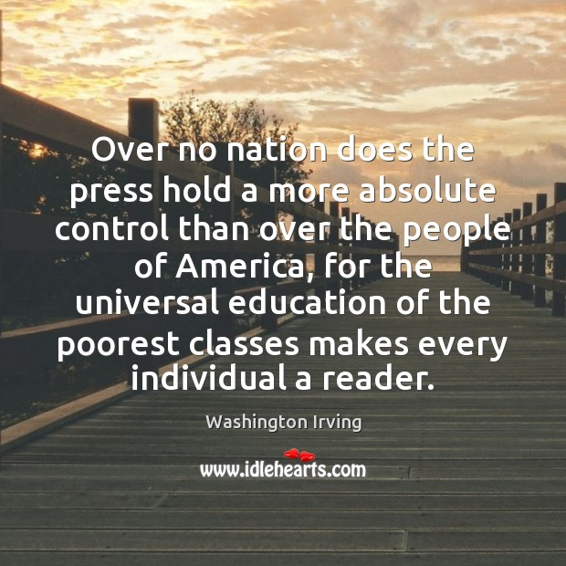 Over no nation does the press hold a more absolute control than Image