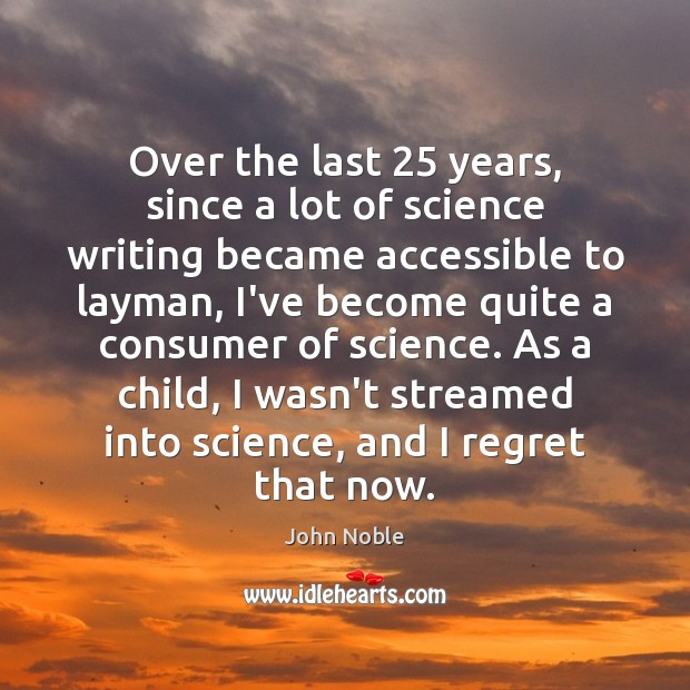 Image, Over the last 25 years, since a lot of science writing became accessible