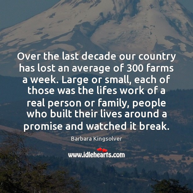 Over the last decade our country has lost an average of 300 farms Image