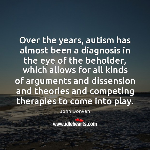 Image, Over the years, autism has almost been a diagnosis in the eye
