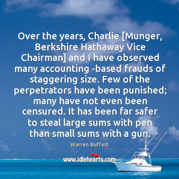 Image, Over the years, Charlie [Munger, Berkshire Hathaway Vice Chairman] and I have