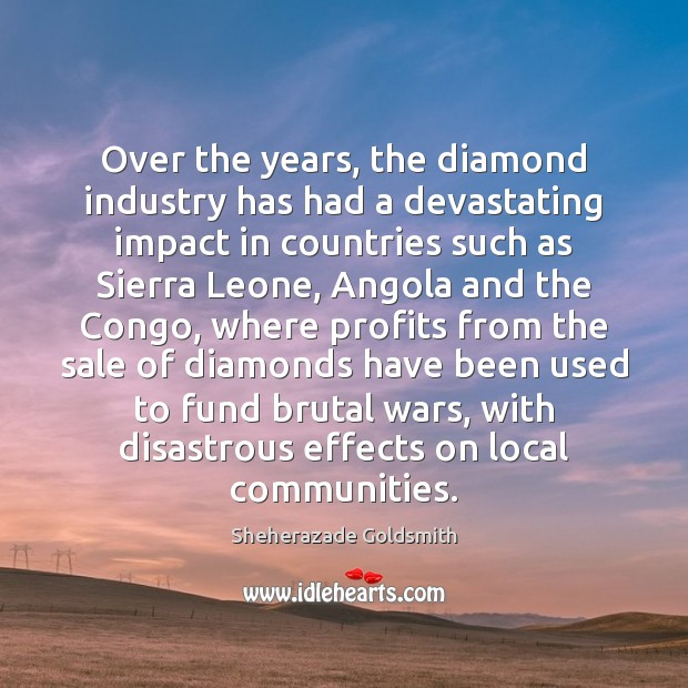 Image, Over the years, the diamond industry has had a devastating impact in
