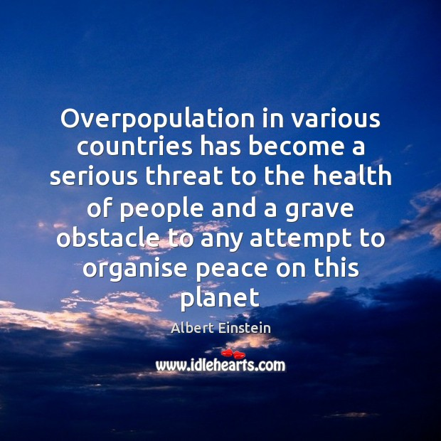 Image, Overpopulation in various countries has become a serious threat to the health