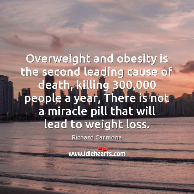 Overweight and obesity is the second leading cause of death, killing 300,000 people Image