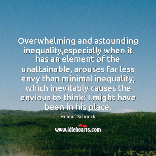 Image, Overwhelming and astounding inequality,especially when it has an element of the