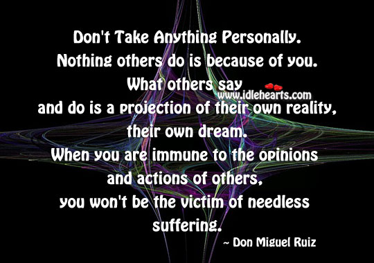 Don't take anything personally. Image