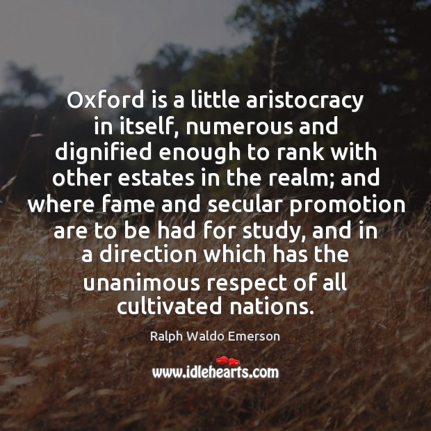 Image, Oxford is a little aristocracy in itself, numerous and dignified enough to