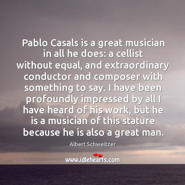 Pablo Casals is a great musician in all he does: a cellist Image