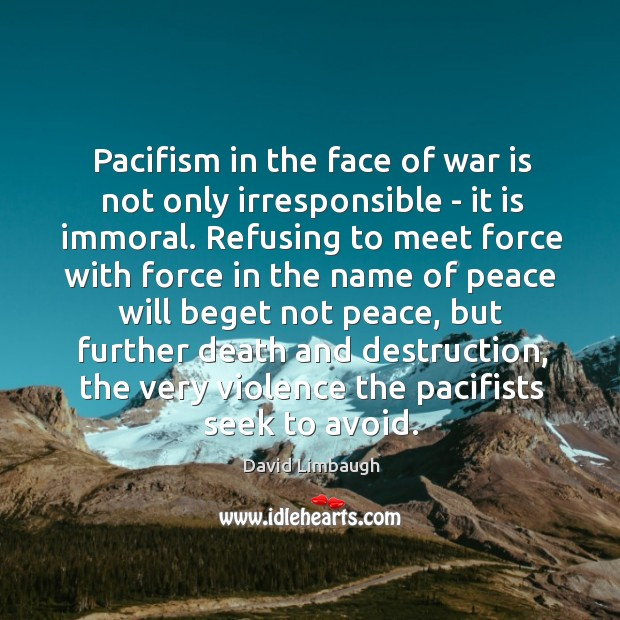 Pacifism in the face of war is not only irresponsible – it Image