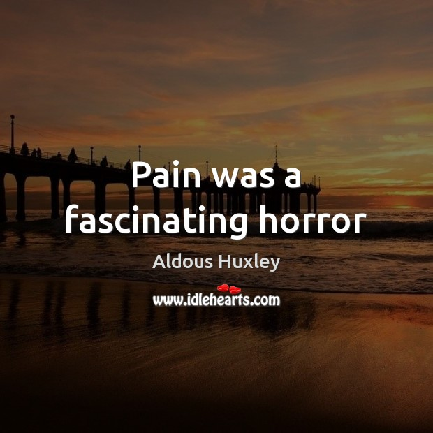 Image, Pain was a fascinating horror