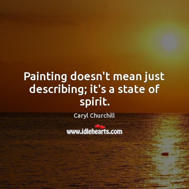 Picture Quote by Caryl Churchill