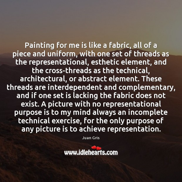 Painting for me is like a fabric, all of a piece and Image