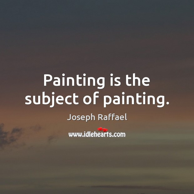 Painting is the subject of painting. Image