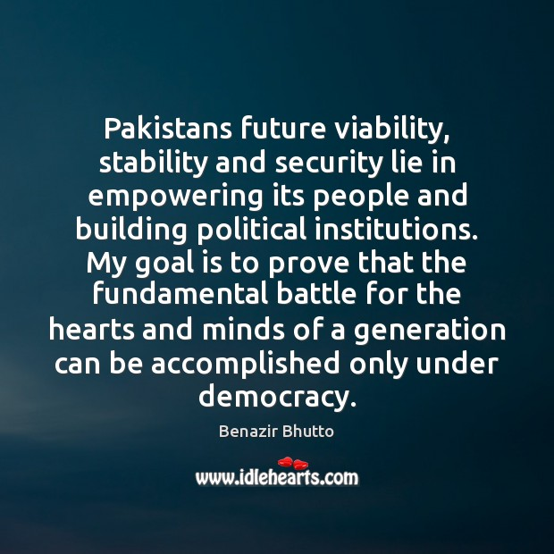 Image, Pakistans future viability, stability and security lie in empowering its people and