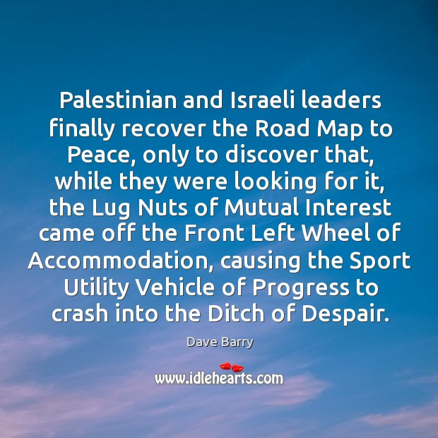 Palestinian and Israeli leaders finally recover the Road Map to Peace, only Image