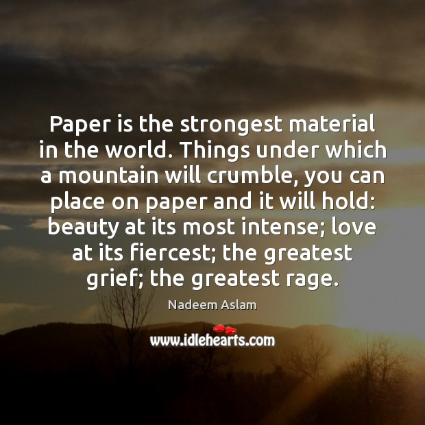 Image, Paper is the strongest material in the world. Things under which a