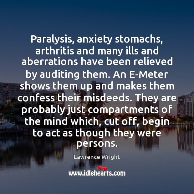Paralysis, anxiety stomachs, arthritis and many ills and aberrations have been relieved Image