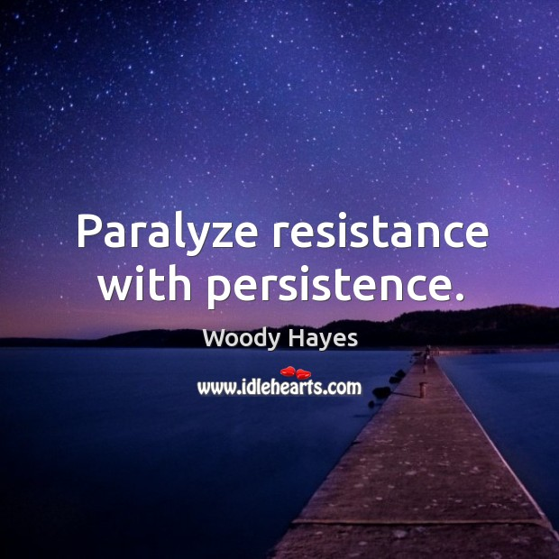 Image, Paralyze resistance with persistence.