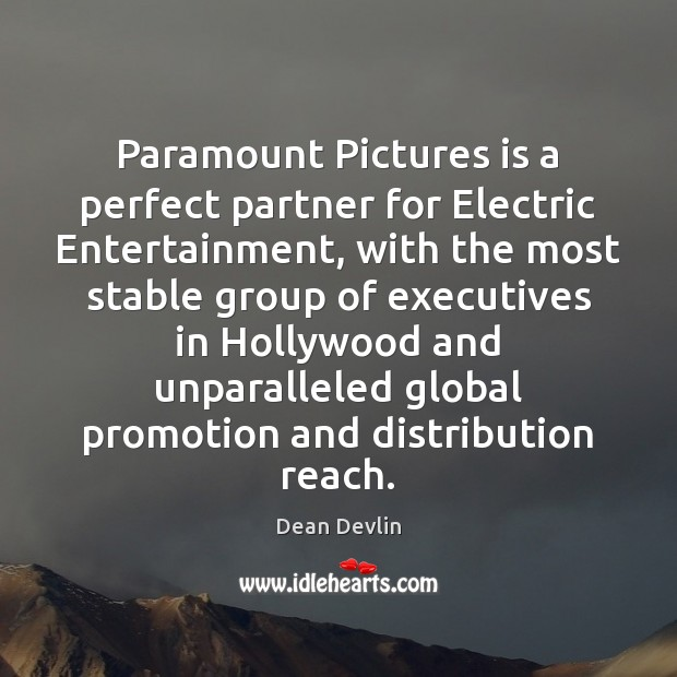 Paramount Pictures is a perfect partner for Electric Entertainment, with the most Image