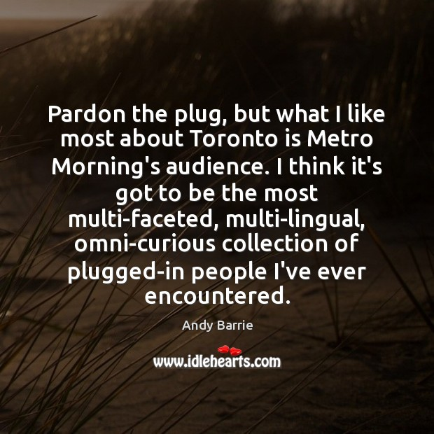 Image, Pardon the plug, but what I like most about Toronto is Metro