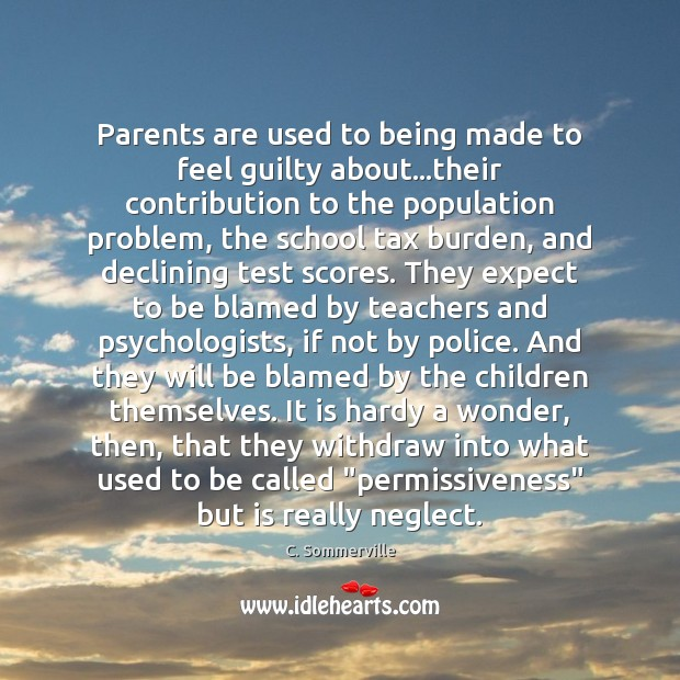 Image, Parents are used to being made to feel guilty about…their contribution