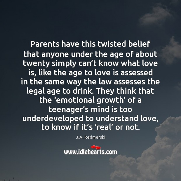 Image, Parents have this twisted belief that anyone under the age of about