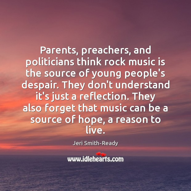 Parents, preachers, and politicians think rock music is the source of young Image