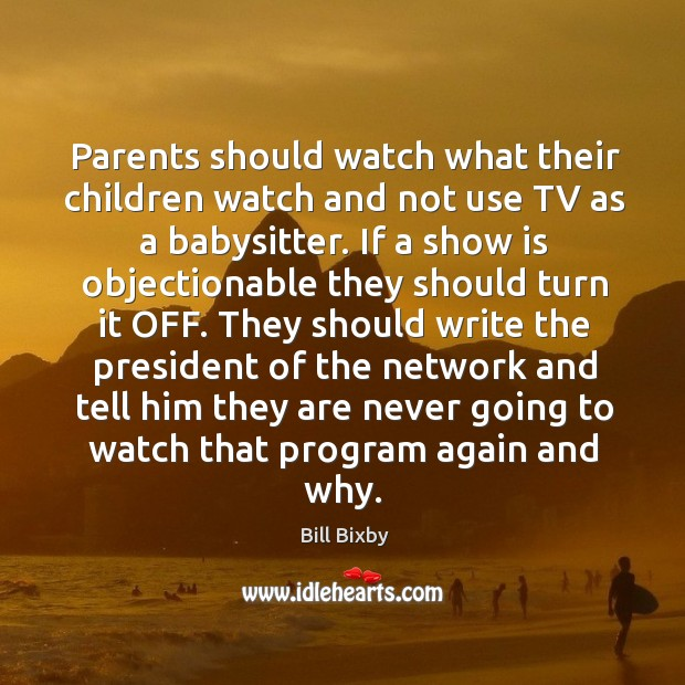 Image, Parents should watch what their children watch and not use tv as a babysitter.