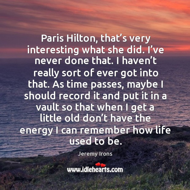 Image, Paris hilton, that's very interesting what she did.